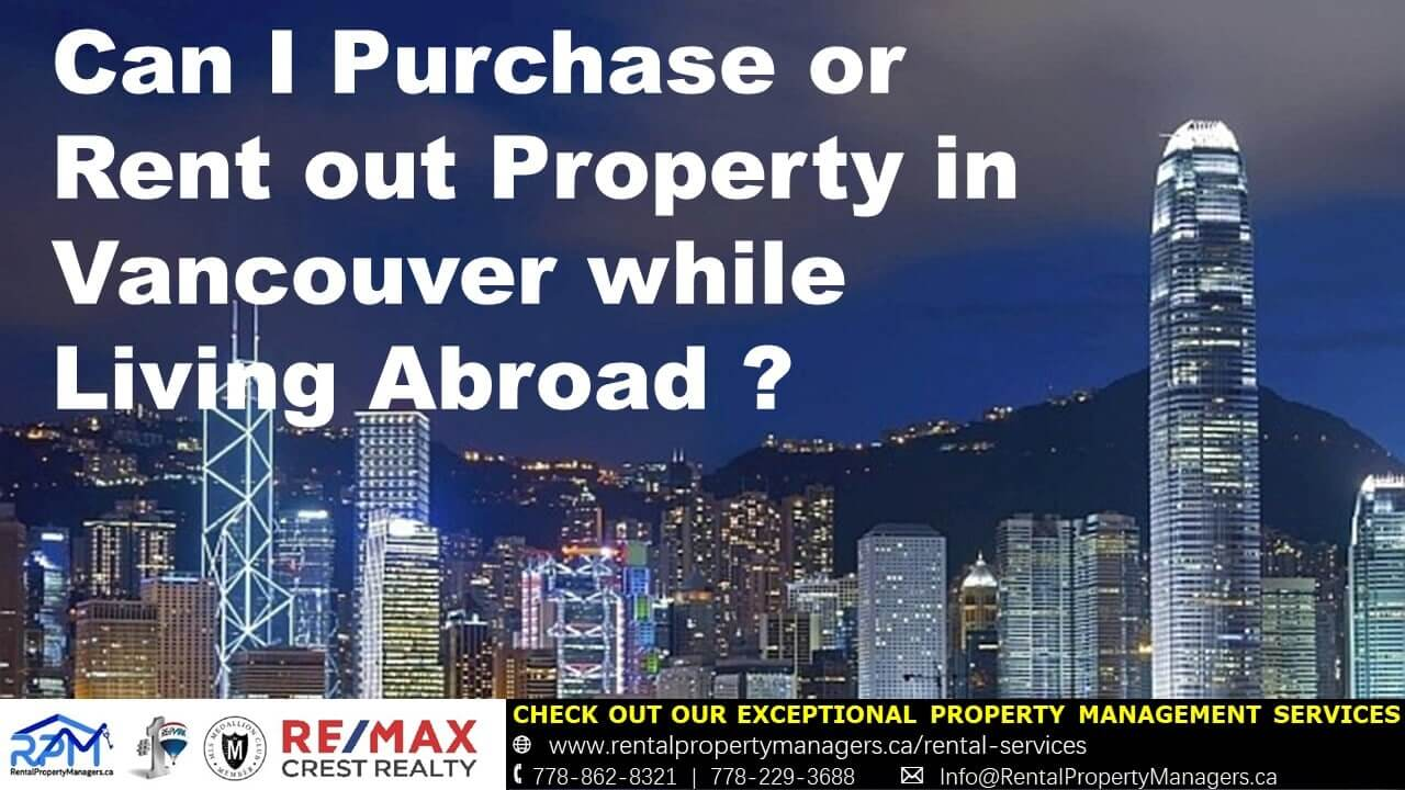 [FAQ] I am a non-Resident in Canada, Can I own and rent a Property in Vancouver?