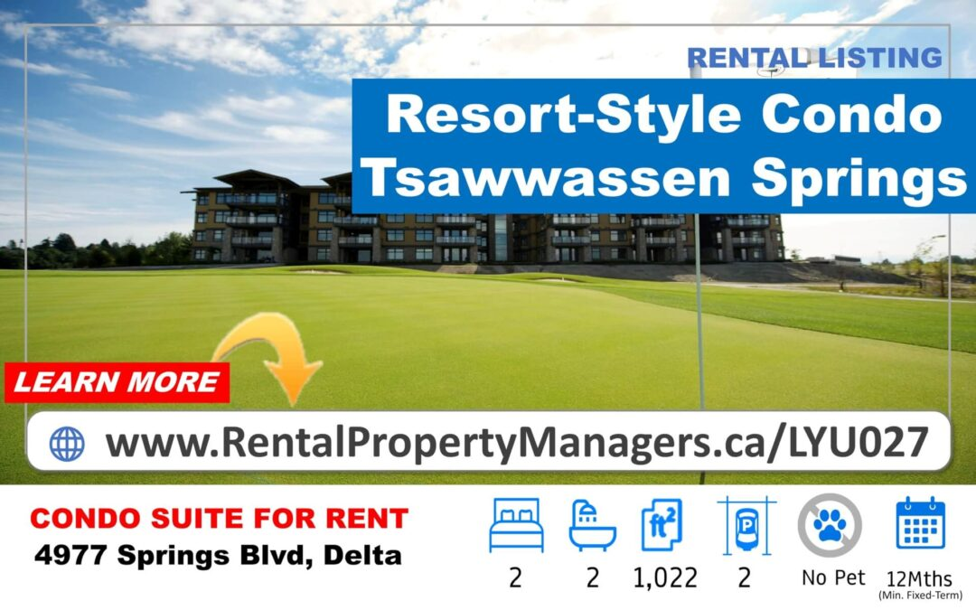 [FOR RENT] Renovated & Brand-New Air-Conditioning Resort-Style Condo in Tsawwassen