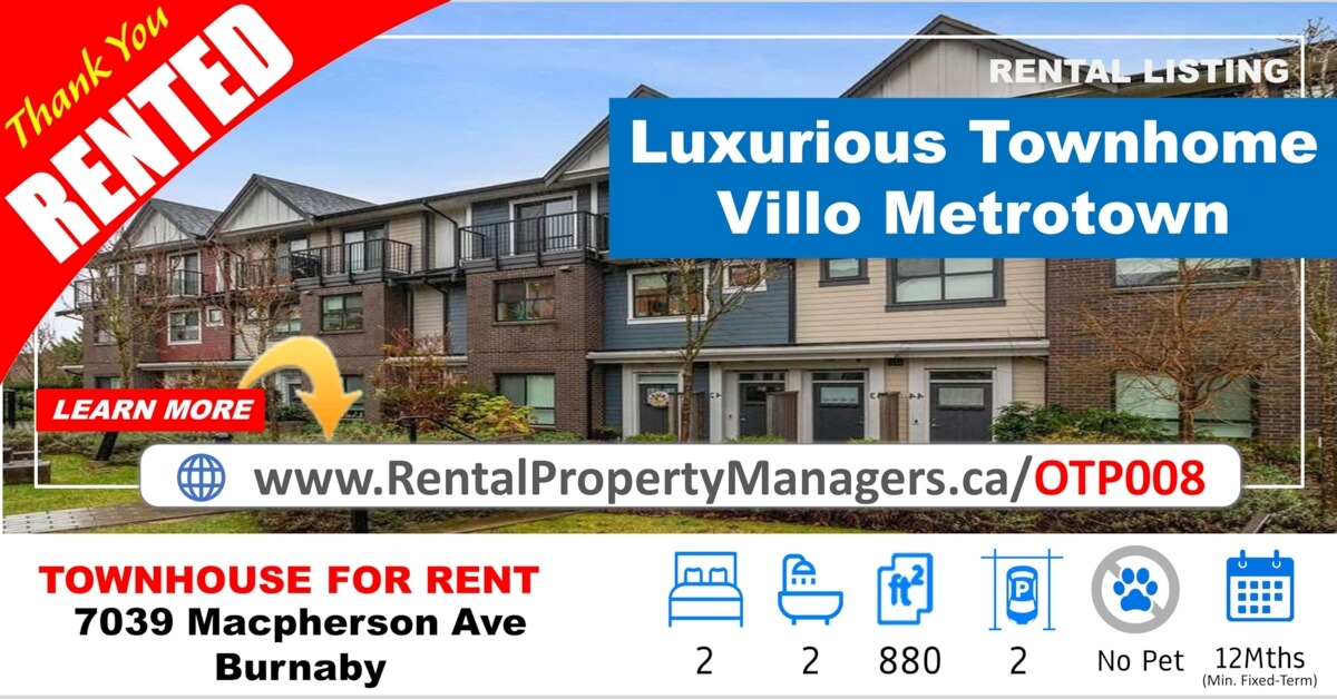 [RENTED] 7039 Macpherson Avenue, Burnaby(Villo Metrotown) Luxurious Townhome with Big Terrace