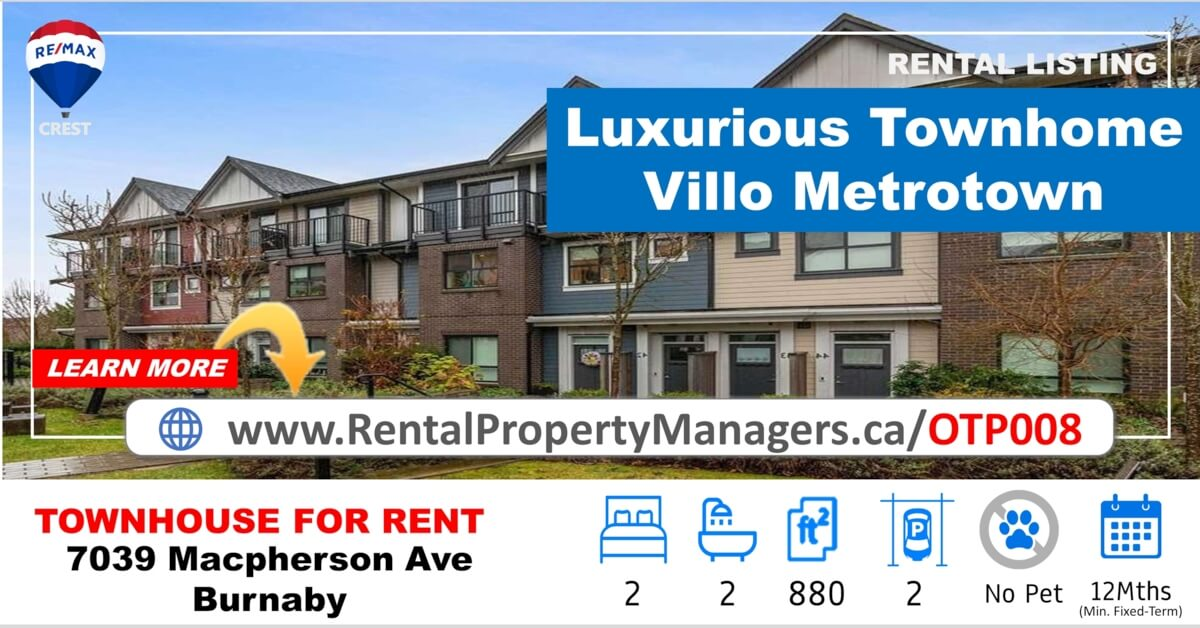 [TOWNHOUSE FOR RENT] 7039 Macpherson Avenue, Burnaby(Villo Metrotown) Luxurious Townhome with Big Terrace