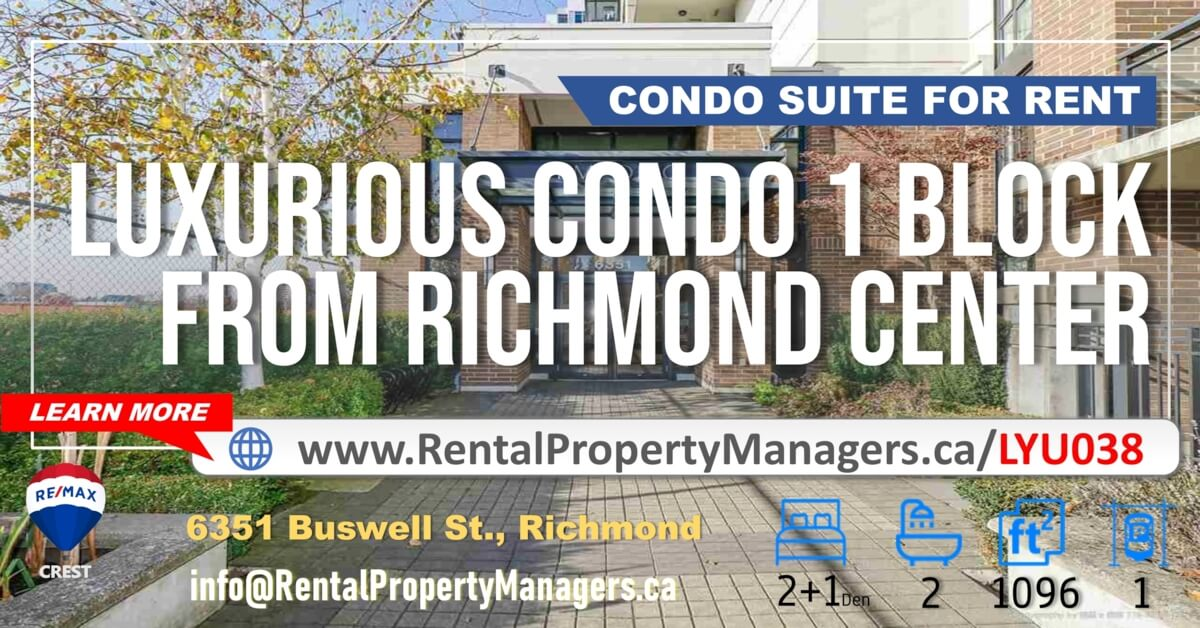 [CONDO FOR RENT] 6351 Buswell Street, Richmond